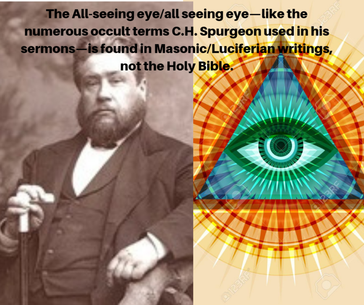 Charles Spurgeon Uncensored All Seeing Eye